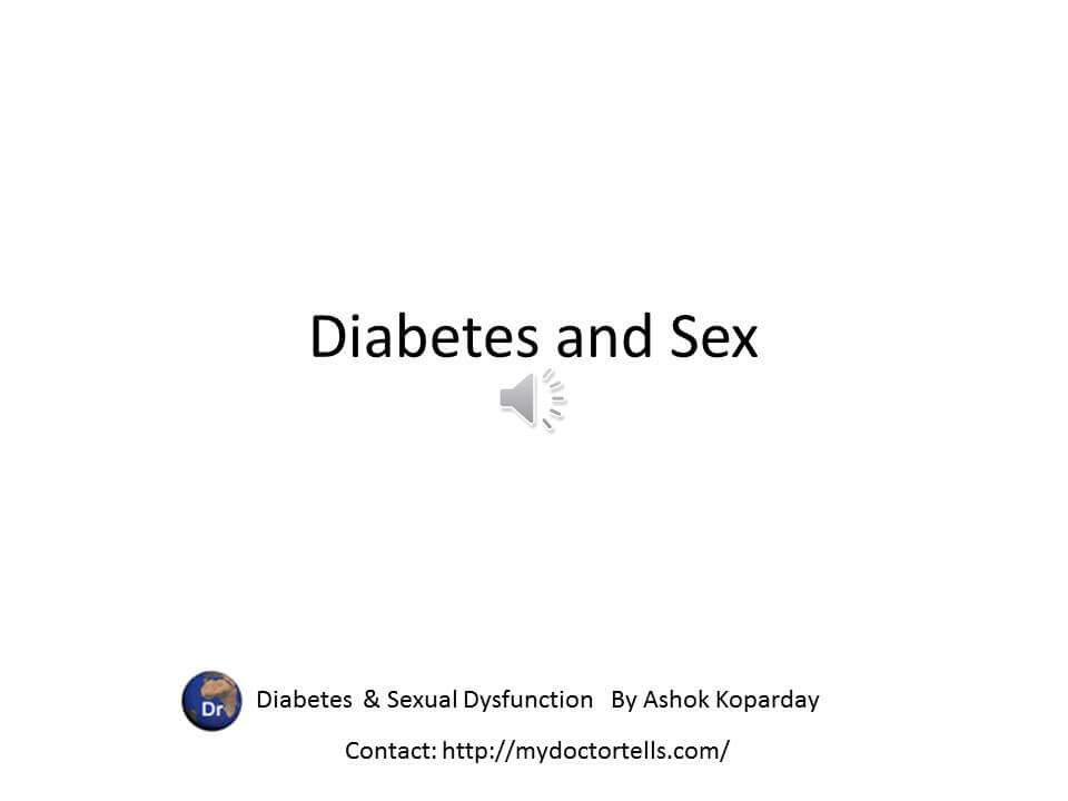 Diabetes and sex problems by sex doctor mumbai Dr. Ashok Koparday Sexual Health Best World Class Premier Treatment Samadhan India, Best Sexologist Mumbai by Ashok Koparday