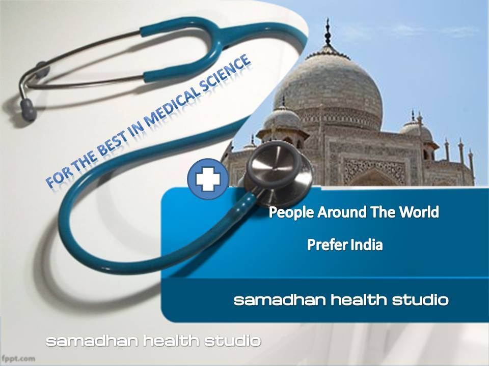 Medical Tourism in India Telemedicine People World Over Prefer India Dr. Ashok Koparday Ex. Teaching Faculty, Seth G.S. Medical College KEM Hospital and Grant Medical College and JJ Hospital, University of Mumbai Samadhan Health Studio